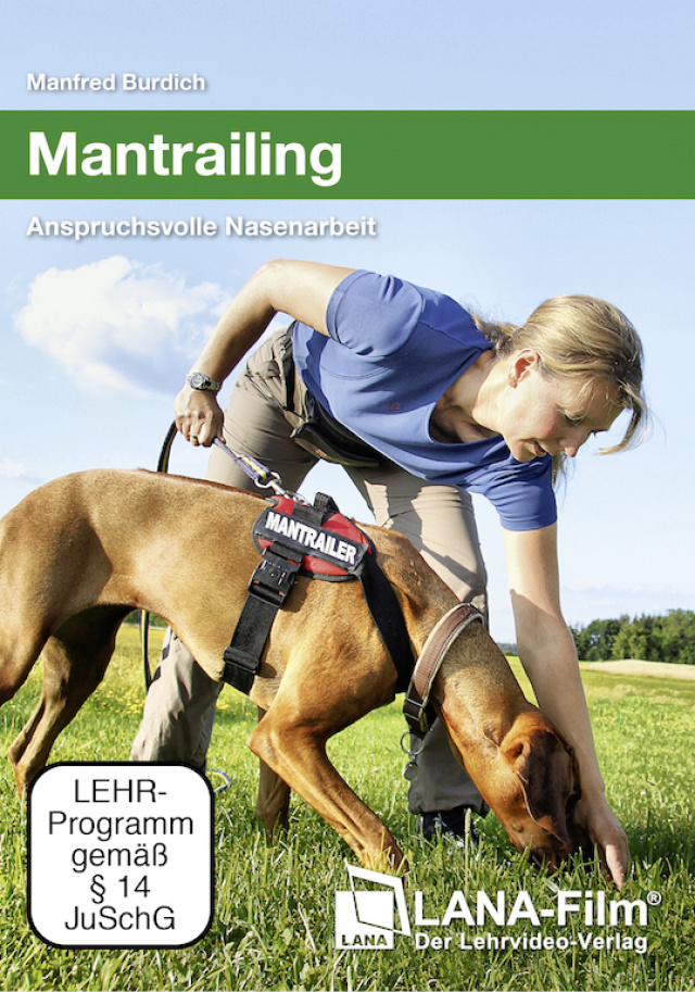 Manfred Burdich - Mantrailing - Anspruchsvolle Nasenarbeit